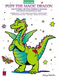 Puff The Magic Dragon And 54 Other All-Time Children's Favorites - Easy Piano