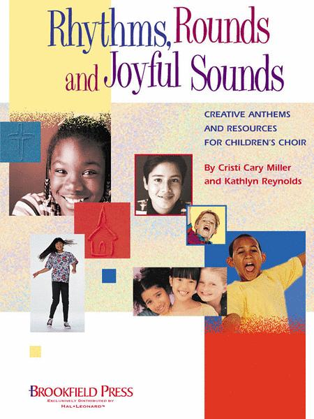 Rhythms, Rounds and Joyful Sounds