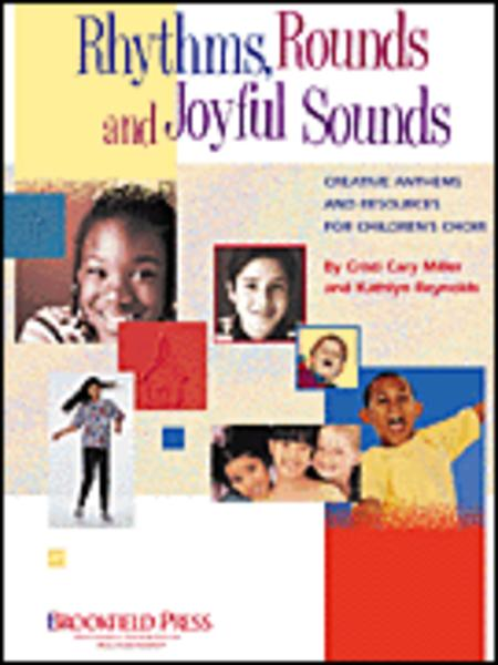 Rhythms, Rounds and Joyful Sounds - ChoirTrax CD