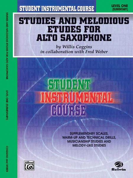 Student Instrumental Course Studies and Melodious Etudes for Alto Saxophone