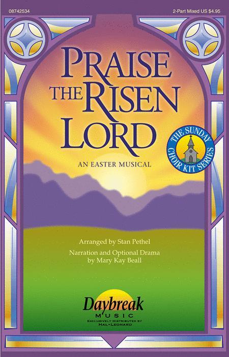 Praise the Risen Lord
