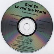 God So Loved the World - ChoirTrax CD