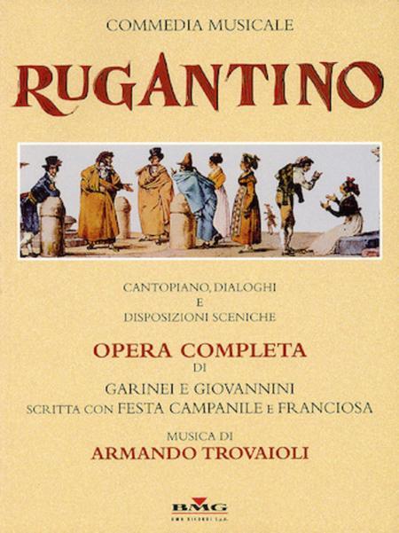 Rugantino. Opera Completa Di Garinei E Giovannini