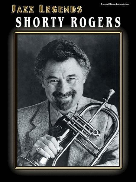 Jazz Legends - Shorty Rogers