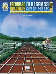 Fretboard Roadmaps - Bluegrass And Folk Guitar - Book/CD