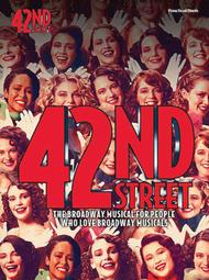 42nd Street - The Broadway Musical For People Who Love Broadway Musicals