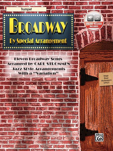 Broadway By Special Arrangement - Trumpet Part/CD