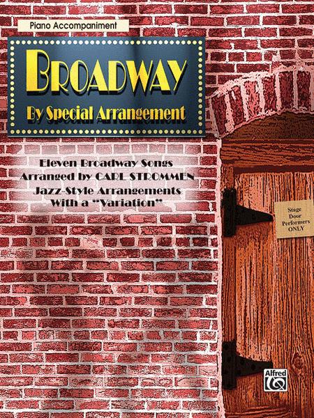 Broadway By Special Arrangement - Piano Accompaniment