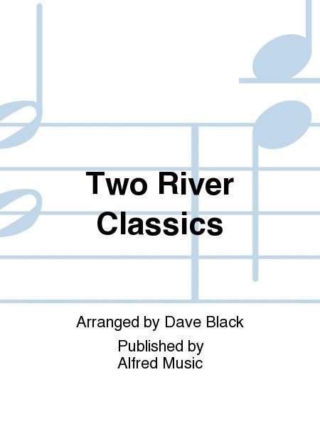 Two River Classics