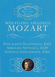 Eine Kleine Nachtmusik, Serenata Notturna, & Sinfonia Concertante