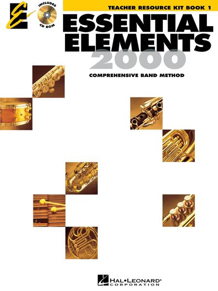 Essential Elements 2000, Book 1 (Teacher Resource Kit with CD-ROM)