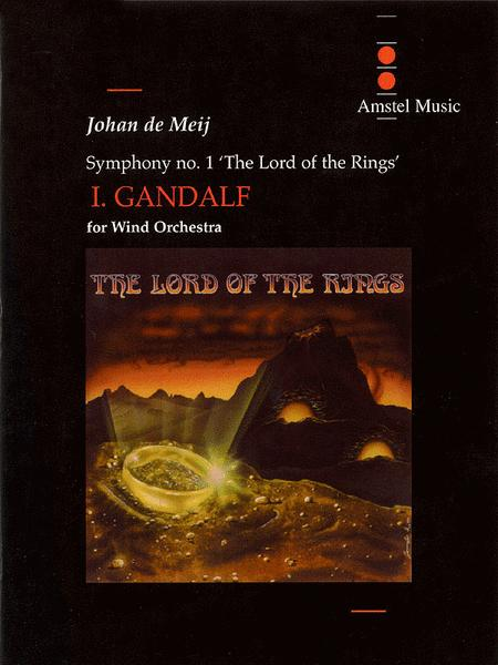 Lord of the Rings, The (Symphony No. 1) - Gandalf - Mvt. I