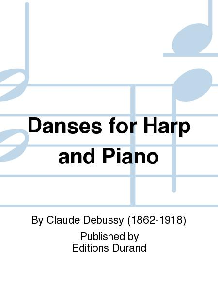 Danses for Harp and Piano
