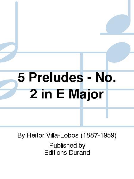 5 Preludes - No. 2 in E Major