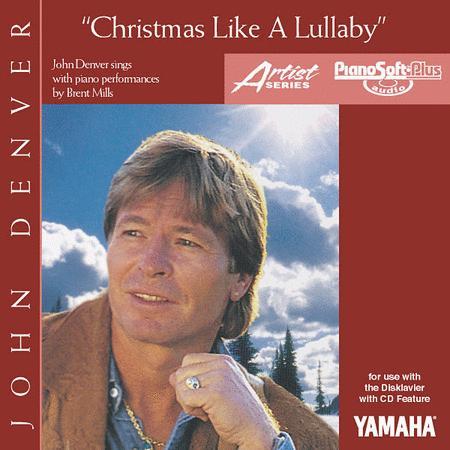 Christmas Like a Lullaby - John Denver