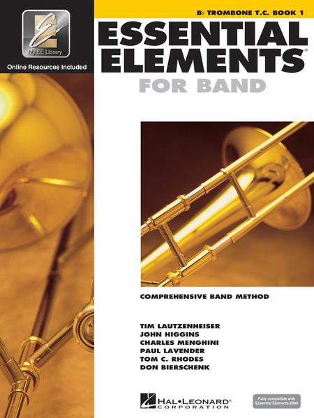 Essential Elements 2000 - Book 1 (Bb Trombone T.C.)