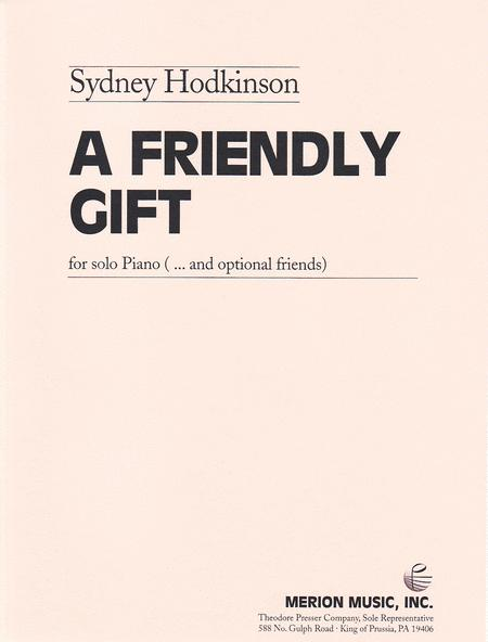 A Friendly Gift