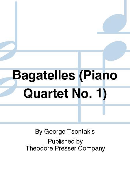 Bagatelles (Piano Quartet No. 1)
