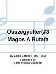 Osszegyulter(#3 Magos A Rutafa