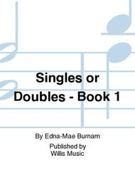 Singles or Doubles - Book 1