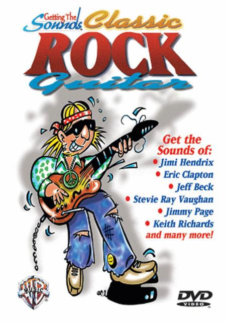 Getting The Sounds - Classic Rock Guitar