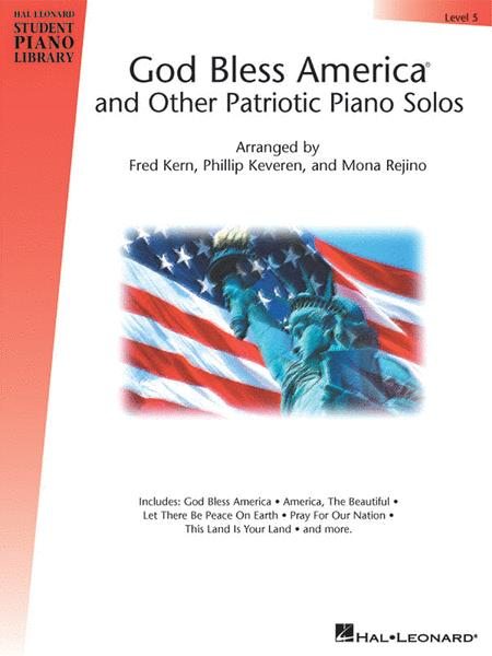 God Bless America and Other Patriotic Piano Solos - Level 5