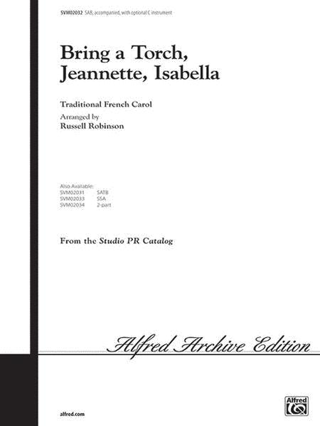 Bring A Torch Jeannette Isabella - SAB