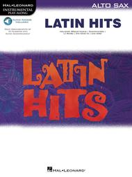 Latin Hits - Instrumental Play Along for Alto Sax