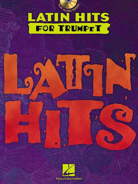 Latin Hits - for Trumpet