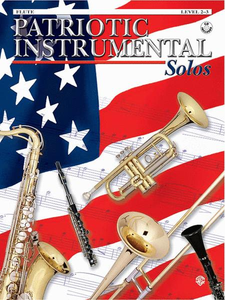 Patriotic Instrument Solos - Book & CD (Flute)