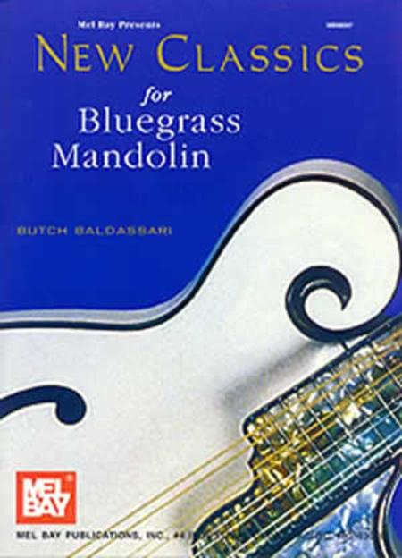 New Classics For Bluegrass Mandolin Sheet Music By Butch Baldassari