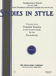 willis music studies in style 25 tuneful etudes in the 2nd grade mid elem level willis series by john thompson