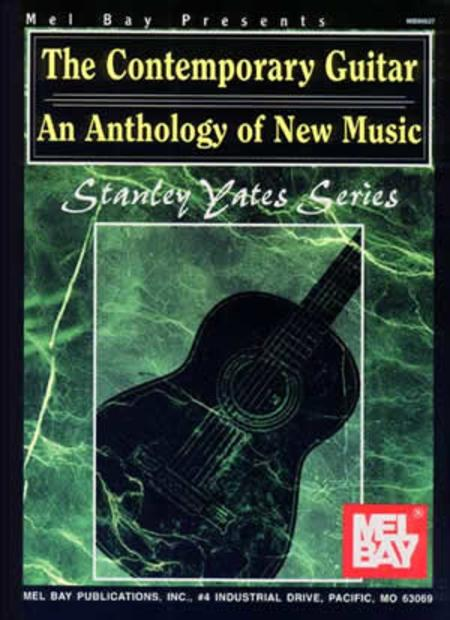 The Contemporary Guitar: An Anthology of New Music