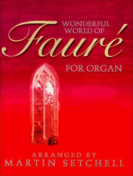 Wonderful World of Faure