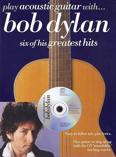 Play Acoustic Guitar with ... Bob Dylan