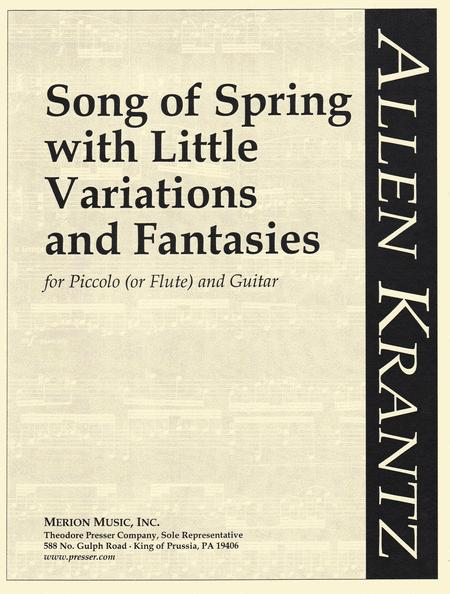 Song of Spring With Little Variations And Fantasies