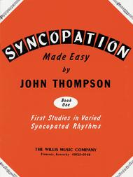 syncopation made easy by john thompson book one first studies in varied syncopated rhythms