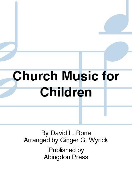 Church Music For Children