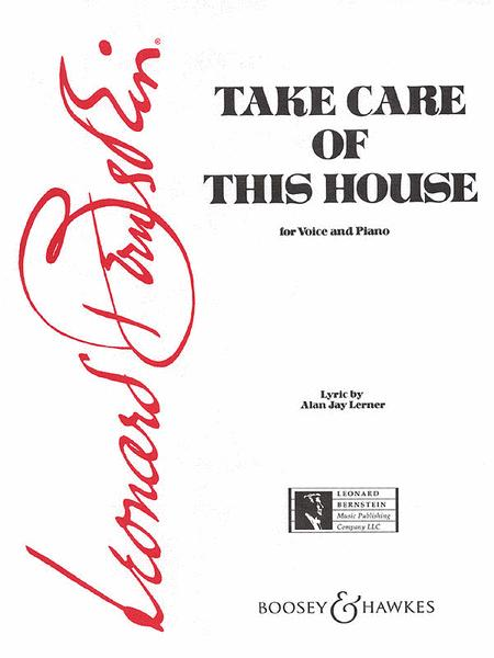 Take Care of This House (from 1600 Pennsylvania Avenue)
