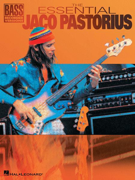 The Essential Jaco Pastorius