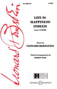 Life Is Happiness Indeed (from Candide)