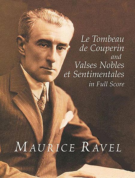 Le Tombeau de Couperin and Valses Nobles et Sentimentales