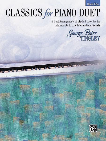 Classics for Piano Duet, Book 2