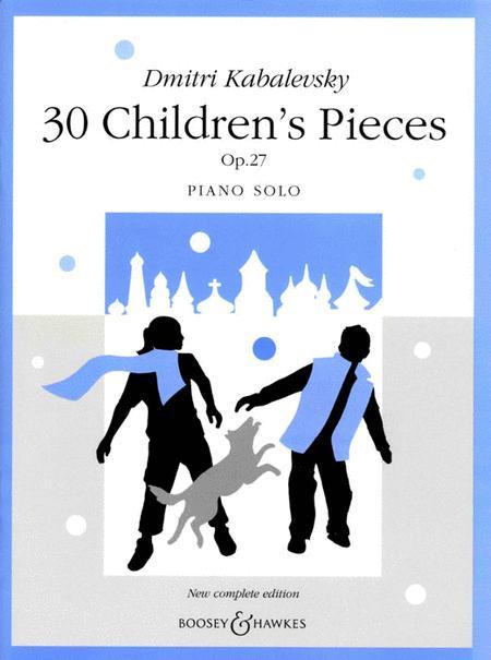 30 Children's Pieces, Op. 27