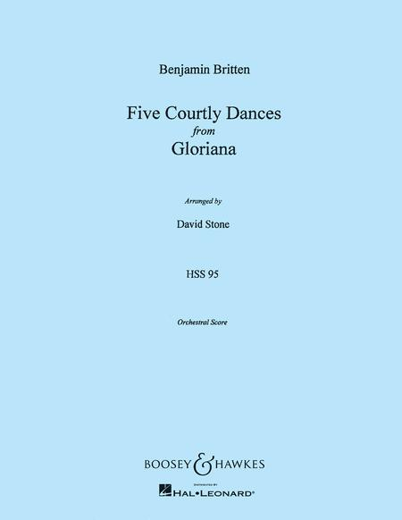 Five Courtly Dances (from Gloriana, Op. 53)