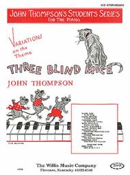 Variations on Three Blind Mice