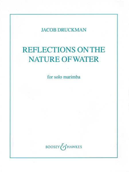 Reflections on the Nature of Water