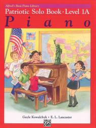 Alfred's Basic Piano Course Patriotic Solo Book, Level 1A