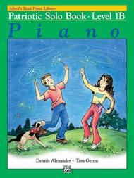 Alfred's Basic Piano Course - Patriotic Book Level 1B
