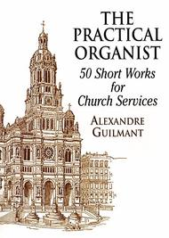 The Practical Organist: 50 Short Works for Church Service
